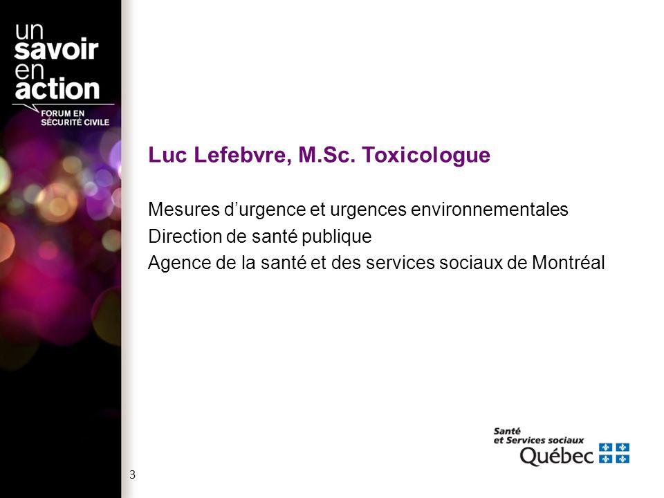 Luc Lefebvre, M.Sc. Toxicologue