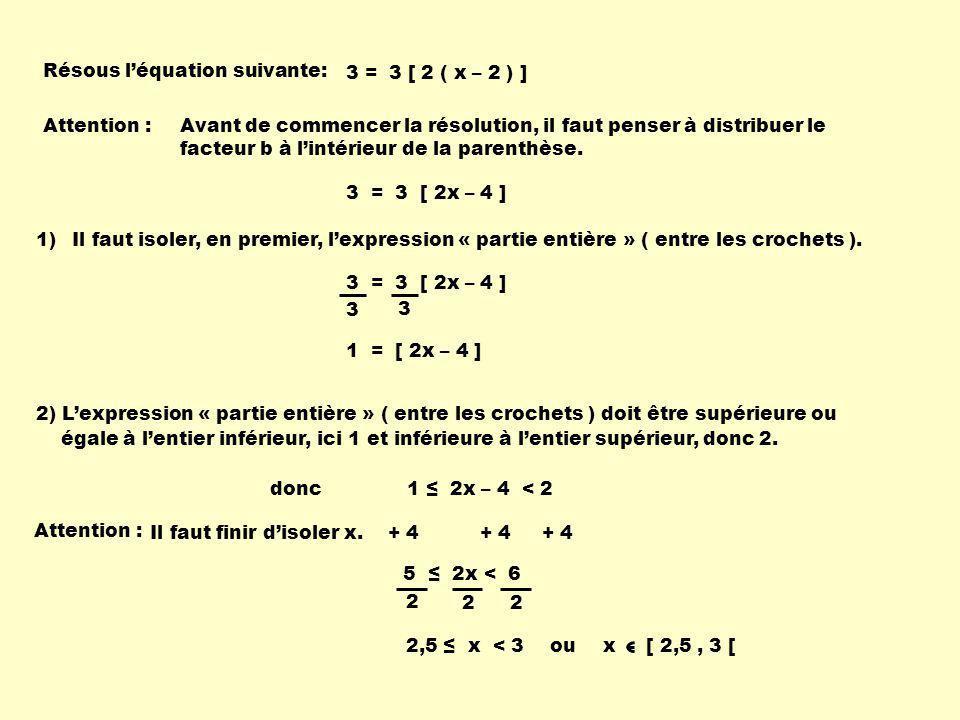 Résous l'équation suivante: