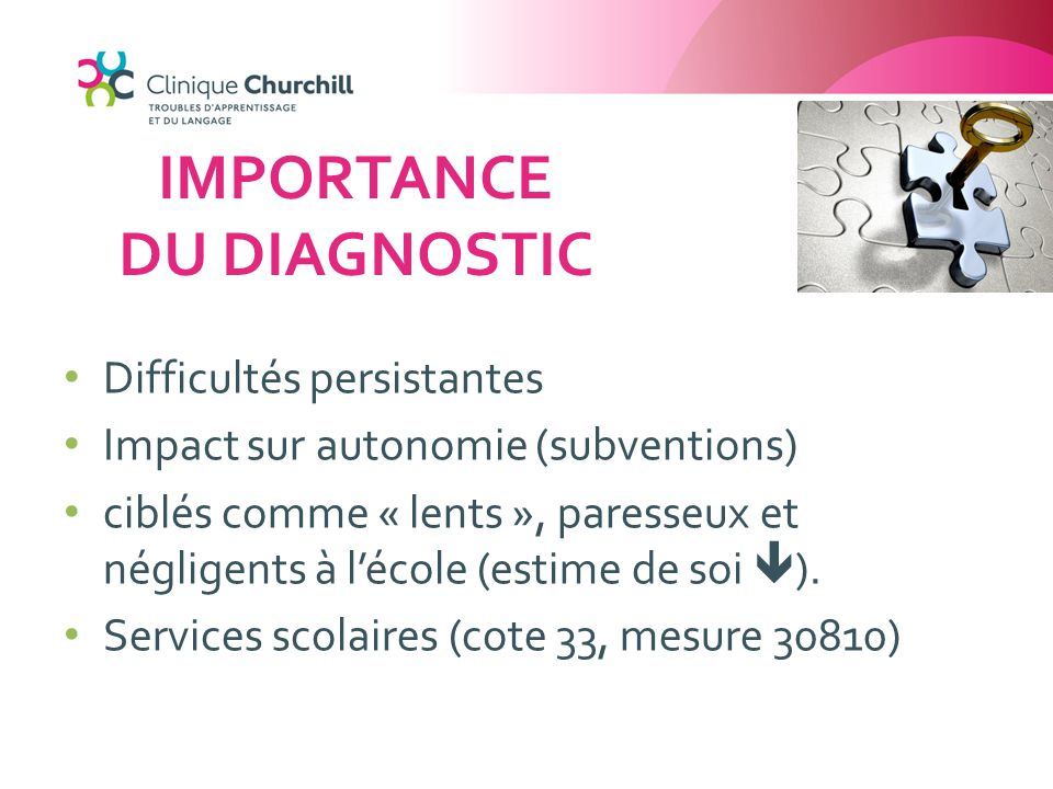 IMPORTANCE DU DIAGNOSTIC