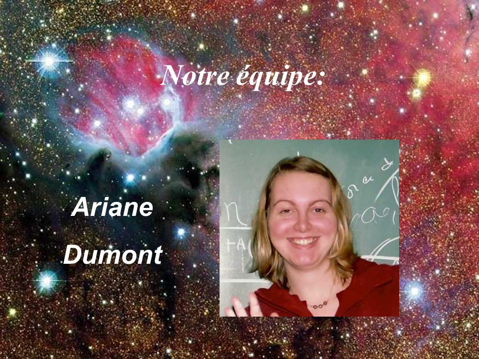 Notre équipe: Ariane Dumont