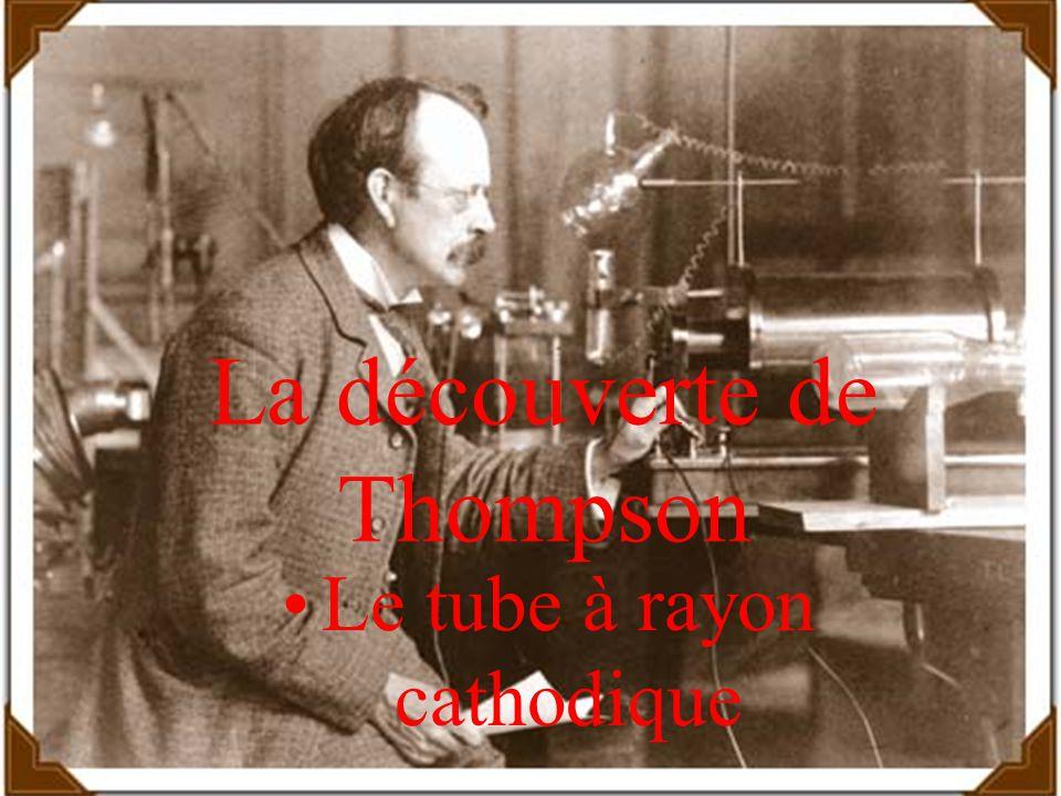 La découverte de Thompson