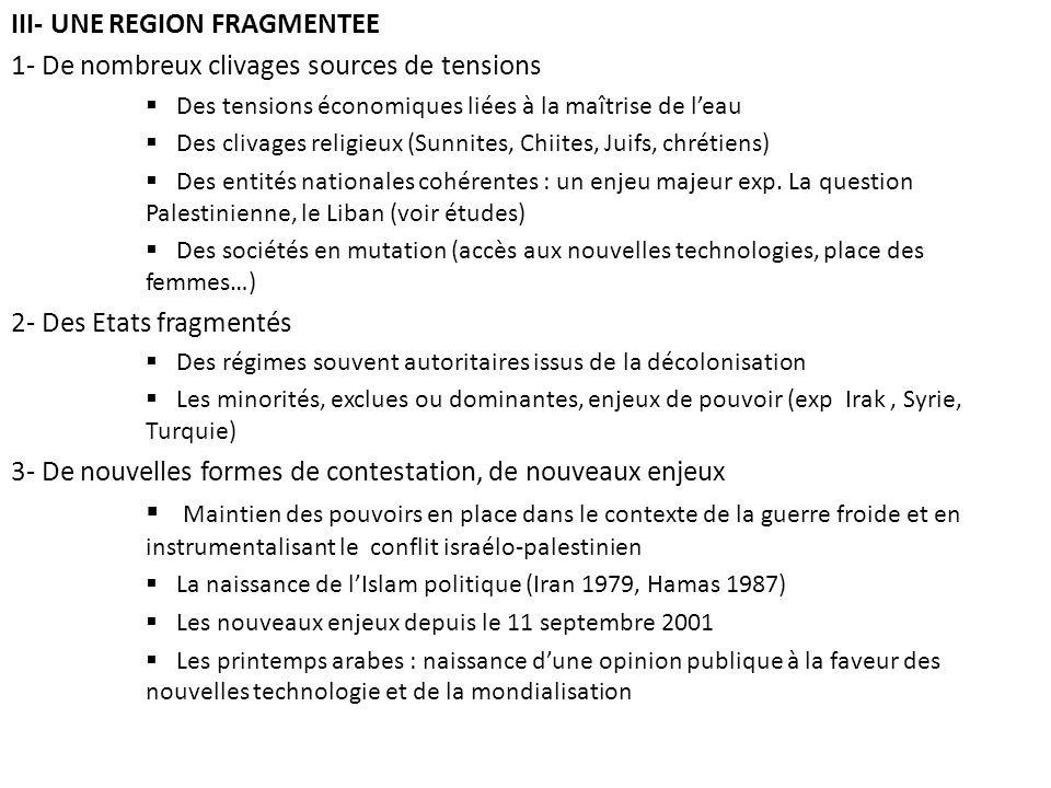 III- UNE REGION FRAGMENTEE 1- De nombreux clivages sources de tensions