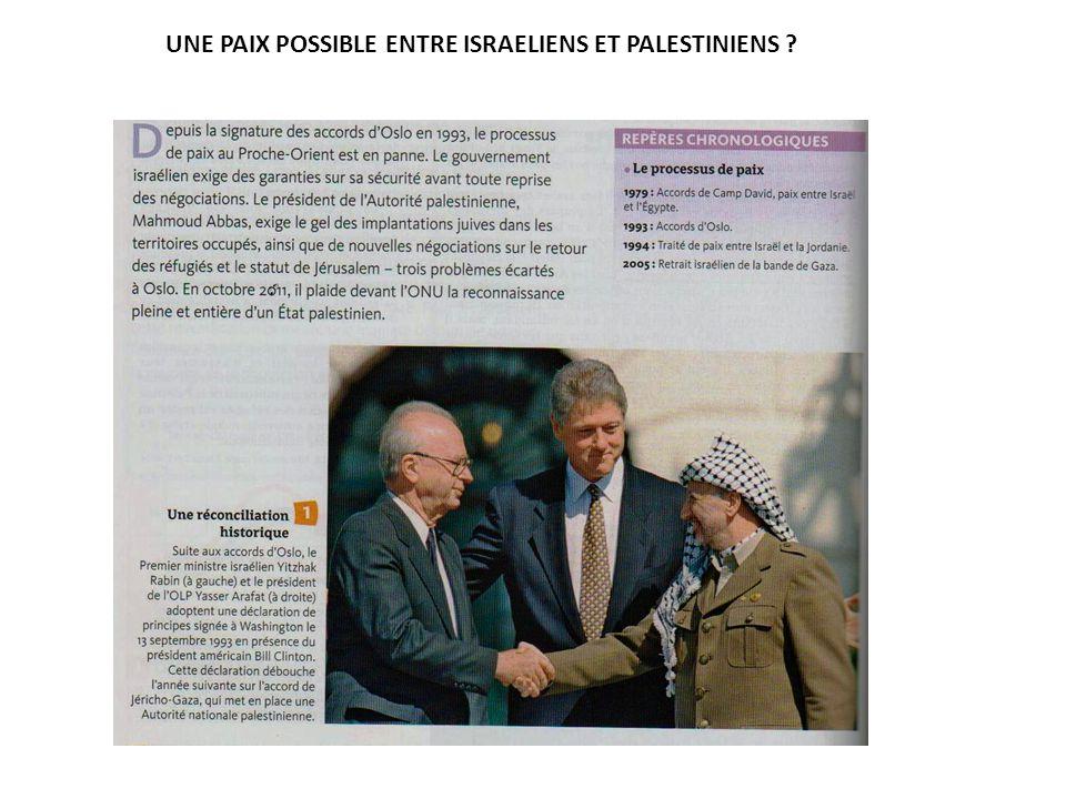 UNE PAIX POSSIBLE ENTRE ISRAELIENS ET PALESTINIENS
