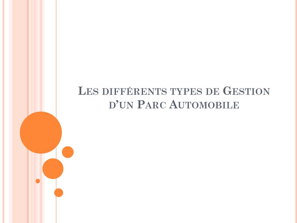 Les différents types de Gestion d'un Parc Automobile