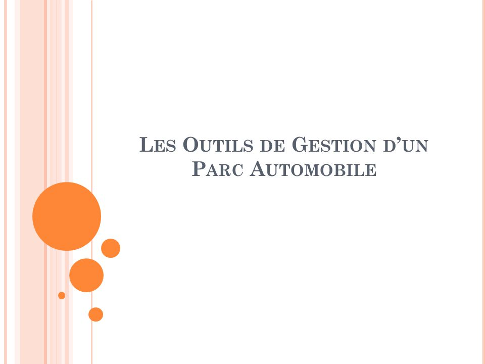 Les Outils de Gestion d'un Parc Automobile