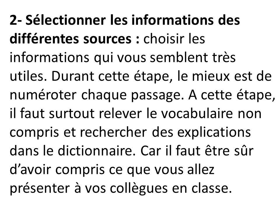 2- Sélectionner les informations des différentes sources : choisir les informations qui vous semblent très utiles.