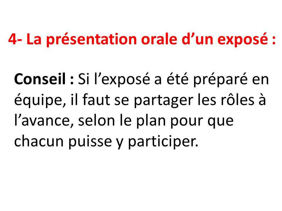 4- La présentation orale d'un exposé :
