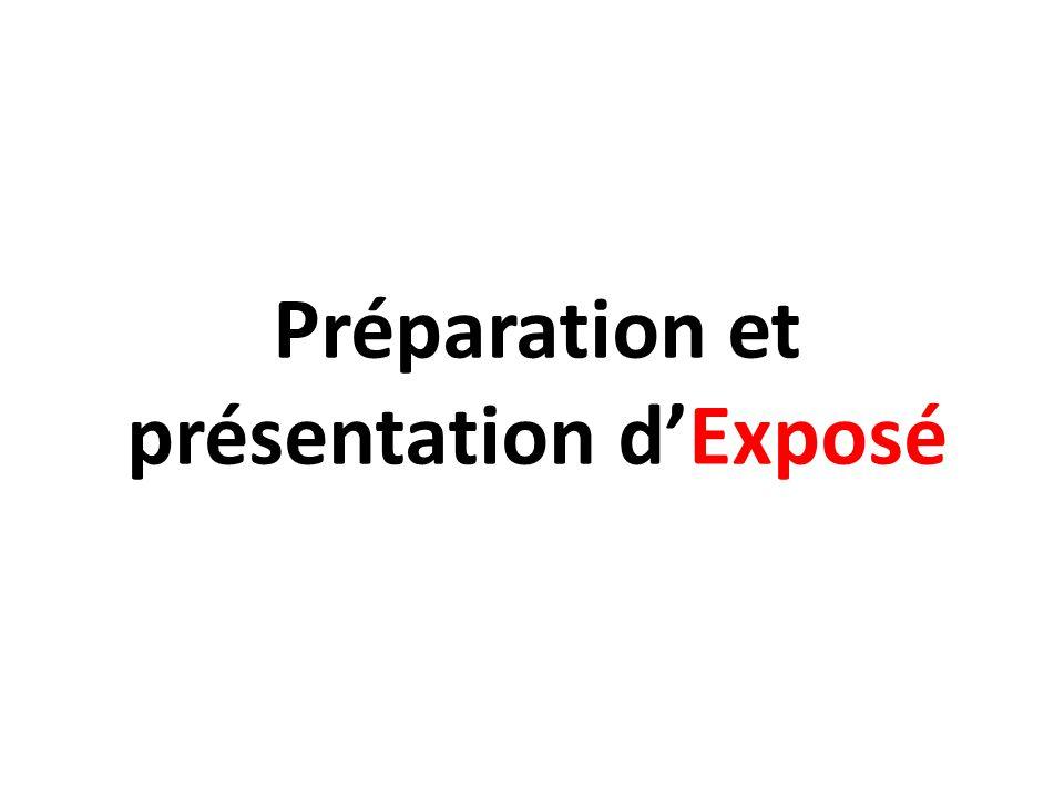 Préparation et présentation d'Exposé