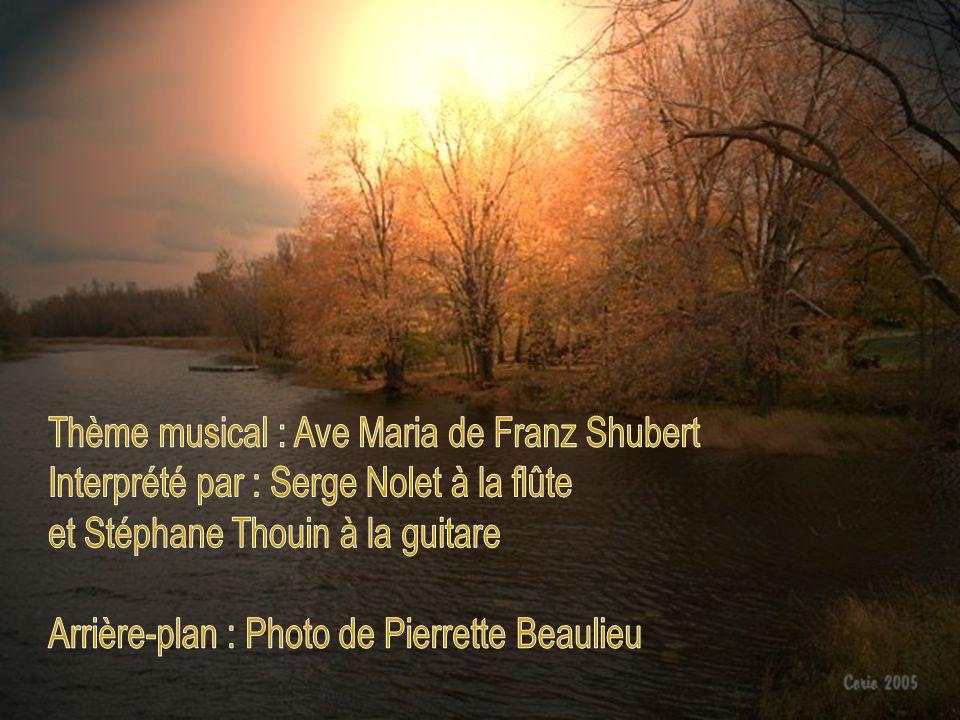 Thème musical : Ave Maria de Franz Shubert