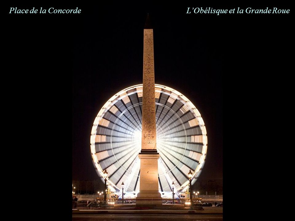 Place de la Concorde L'Obélisque et la Grande Roue