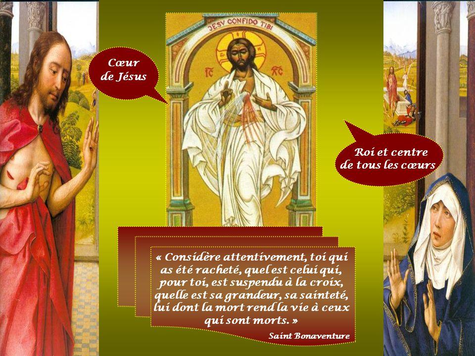 Cœur de Jésus Roi et centre de tous les cœurs