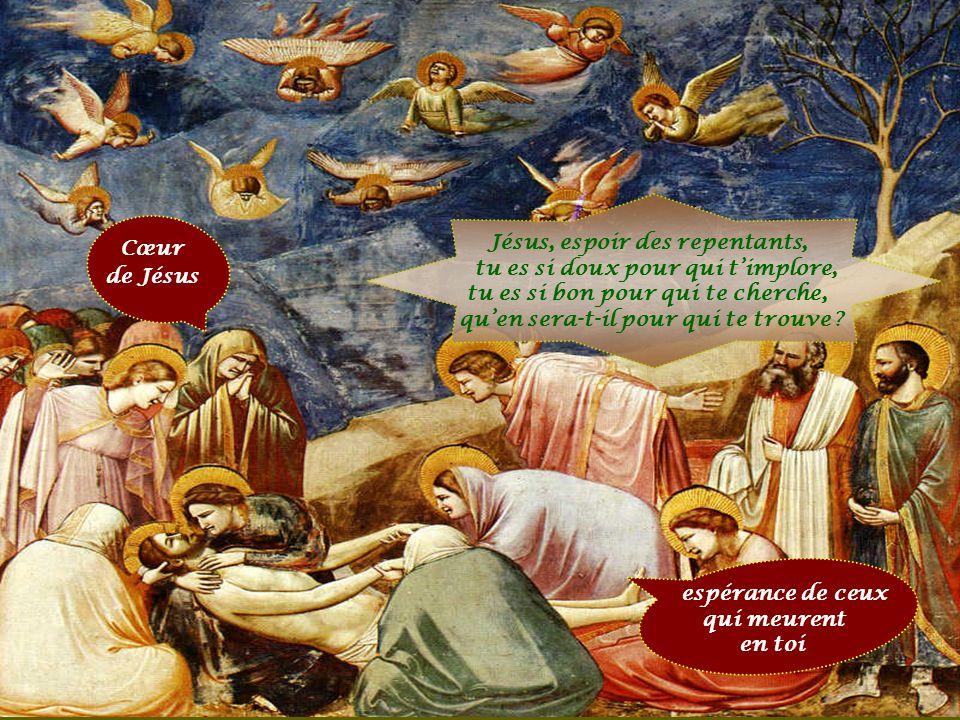 Jésus, espoir des repentants,