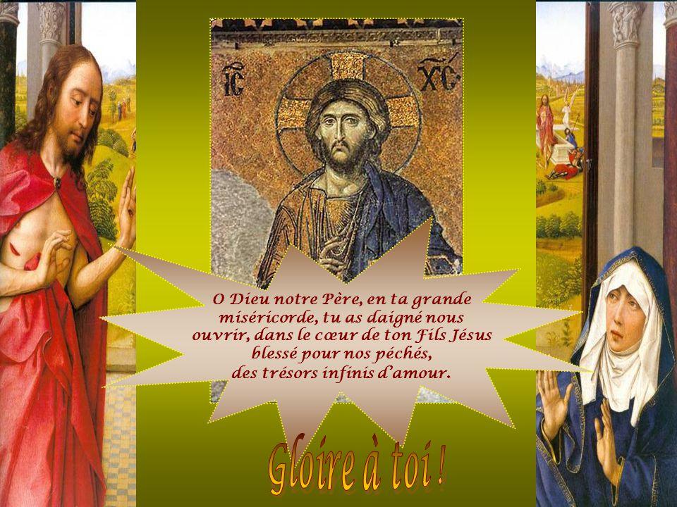Gloire à toi ! O Dieu notre Père, en ta grande
