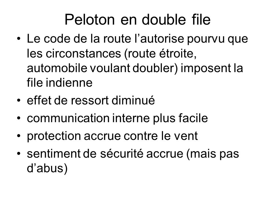 Peloton en double file