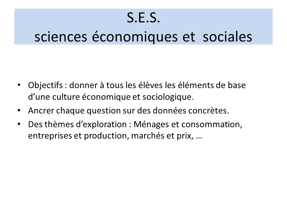 S.E.S. sciences économiques et sociales