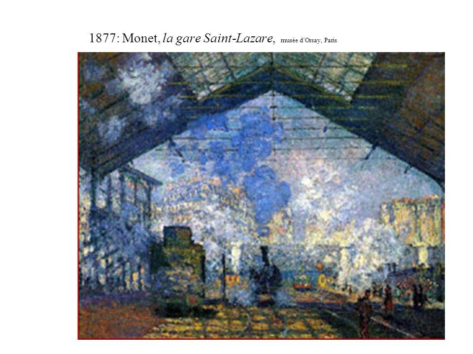 1877: Monet, la gare Saint-Lazare, musée d'Orsay, Paris