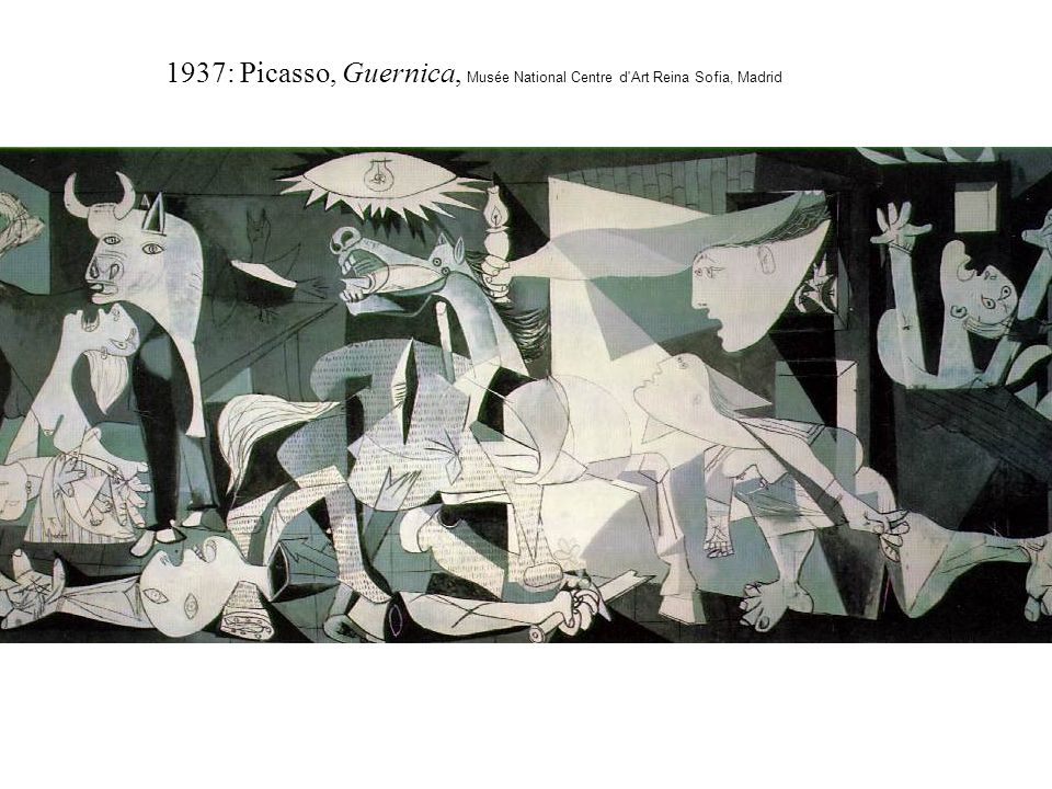 1937: Picasso, Guernica, Musée National Centre d Art Reina Sofia, Madrid