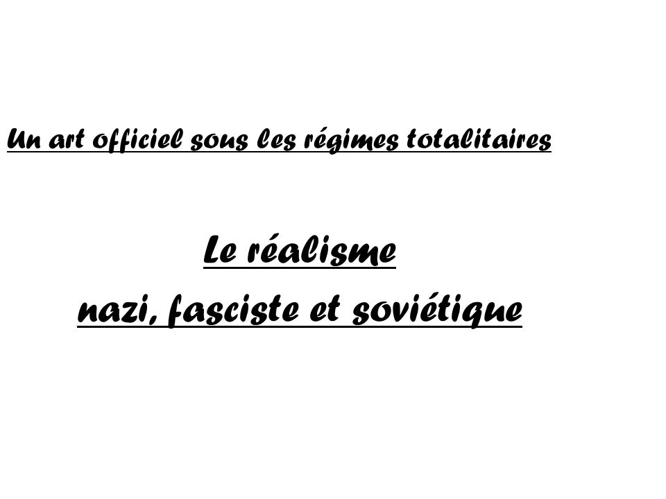nazi, fasciste et soviétique