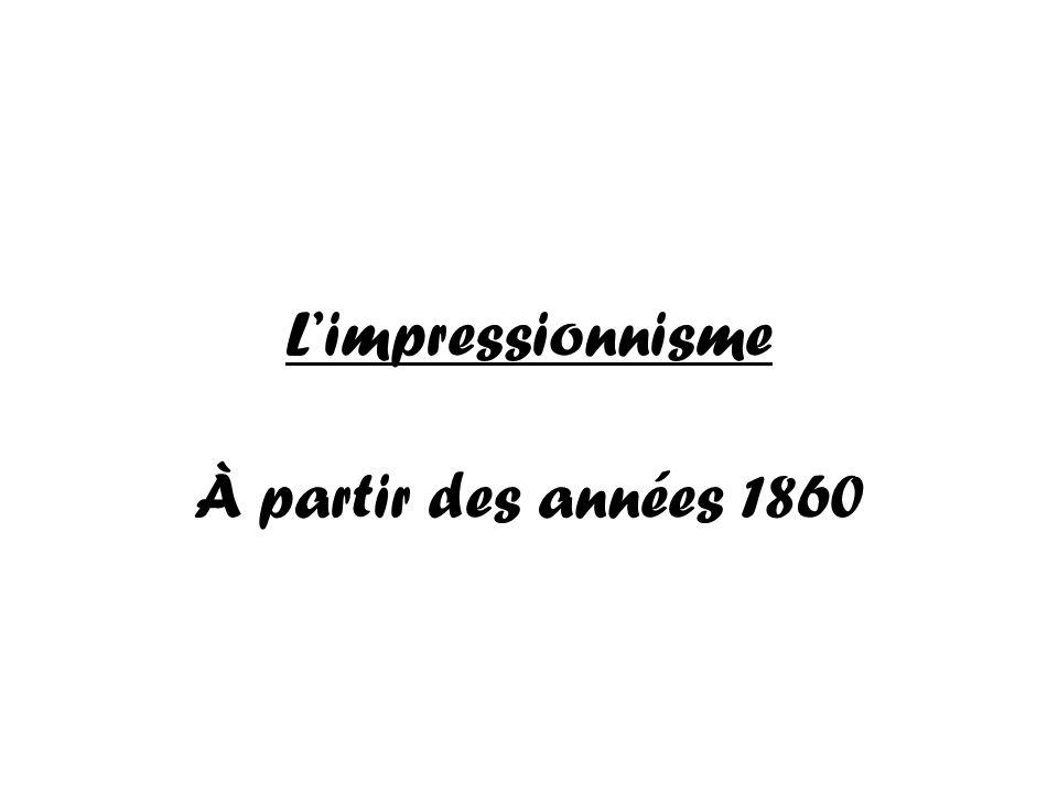 L'impressionnisme À partir des années 1860