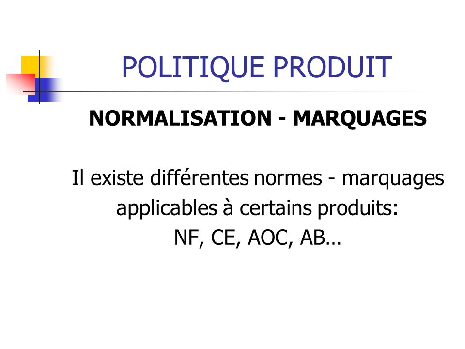 NORMALISATION - MARQUAGES