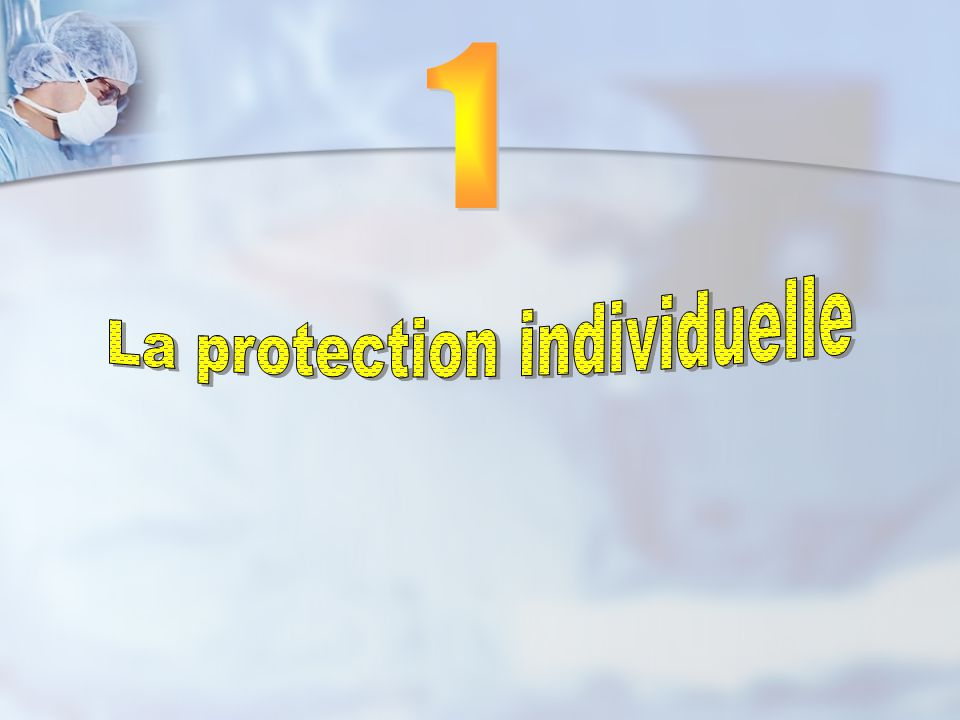 La protection individuelle
