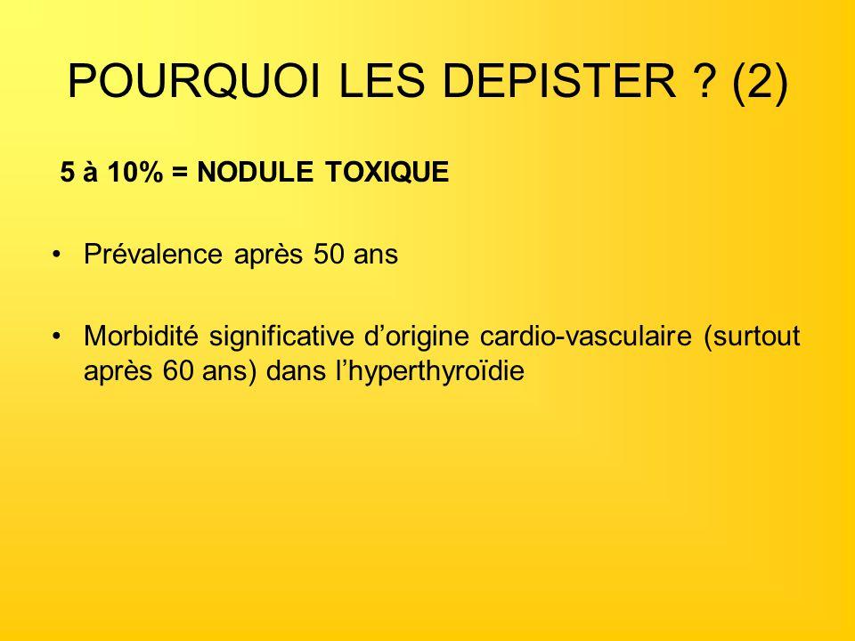 POURQUOI LES DEPISTER (2)