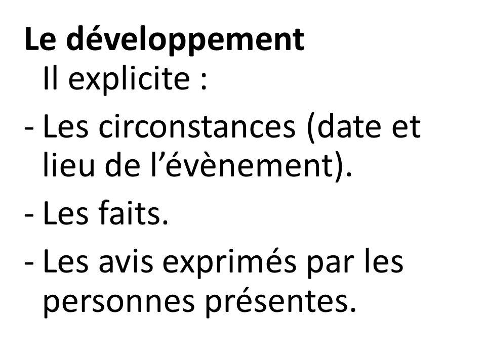 Le développement Il explicite :