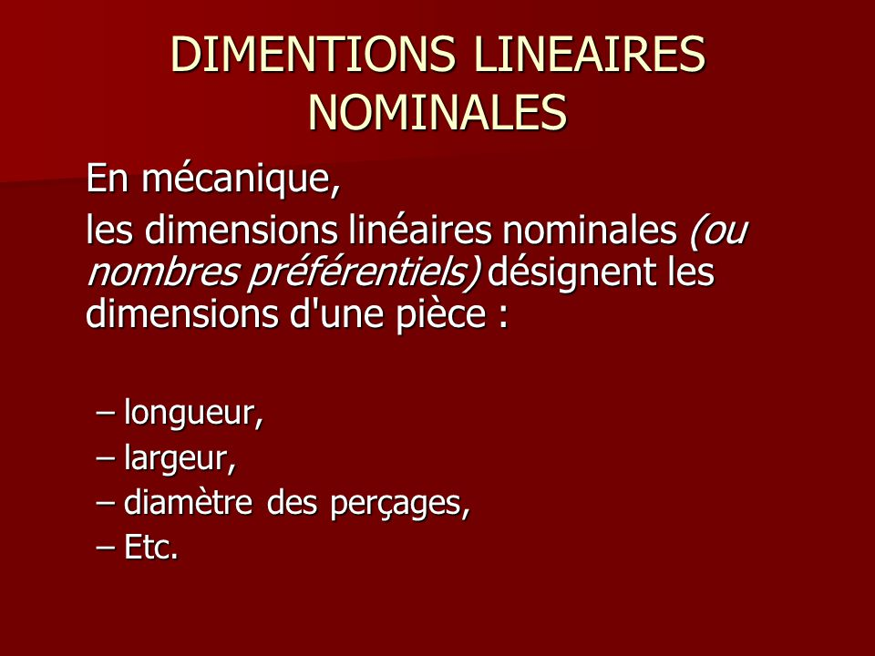 DIMENTIONS LINEAIRES NOMINALES