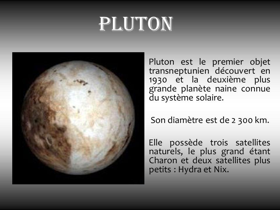 pluton Pluton est le premier objet transneptunien découvert en 1930 et la deuxième plus grande planète naine connue du système solaire.
