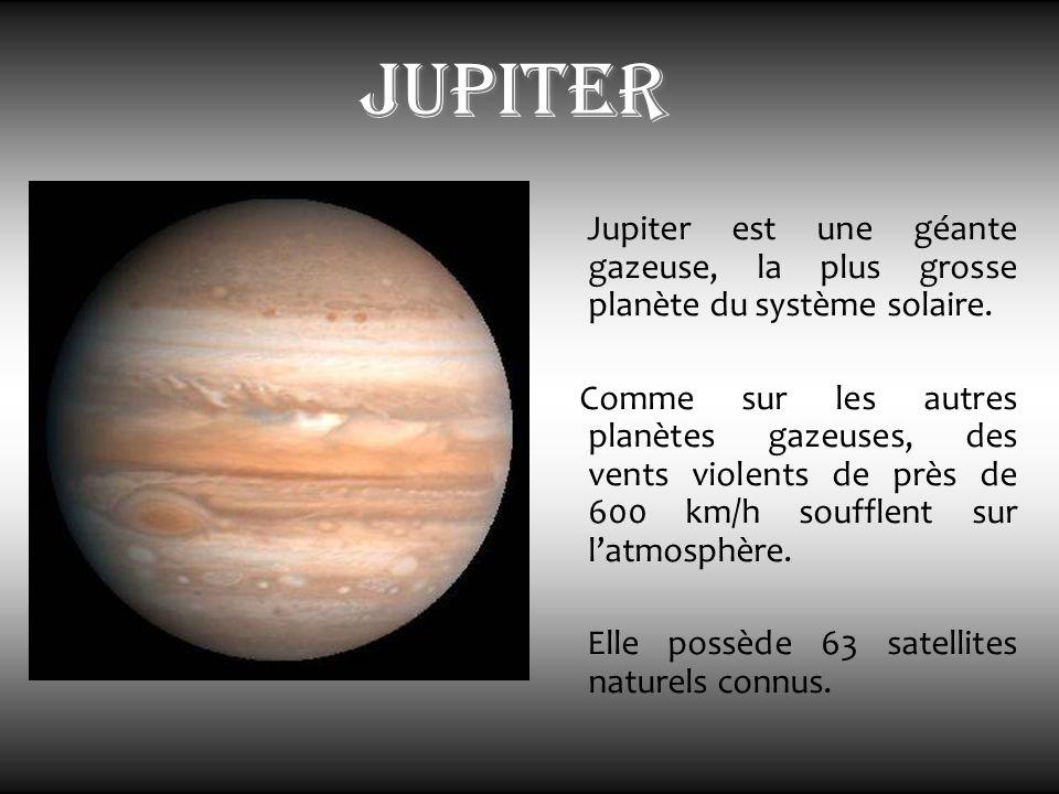 jupiter Jupiter est une géante gazeuse, la plus grosse planète du système solaire.