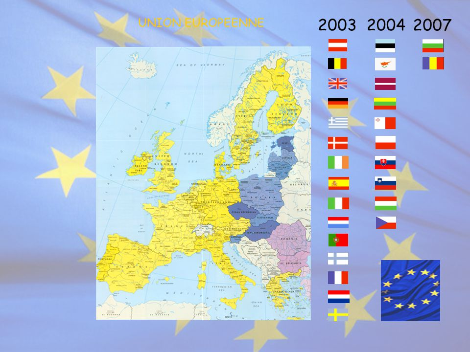 UNION EUROPEENNE 2003 2004 2007