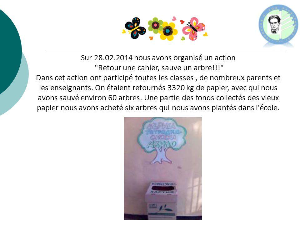 Sur 28.02.2014 nous avons organisé un action