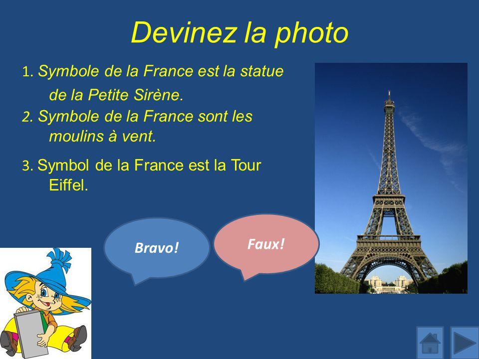 1. Symbole de la France est la statue de la Petite Sirène.