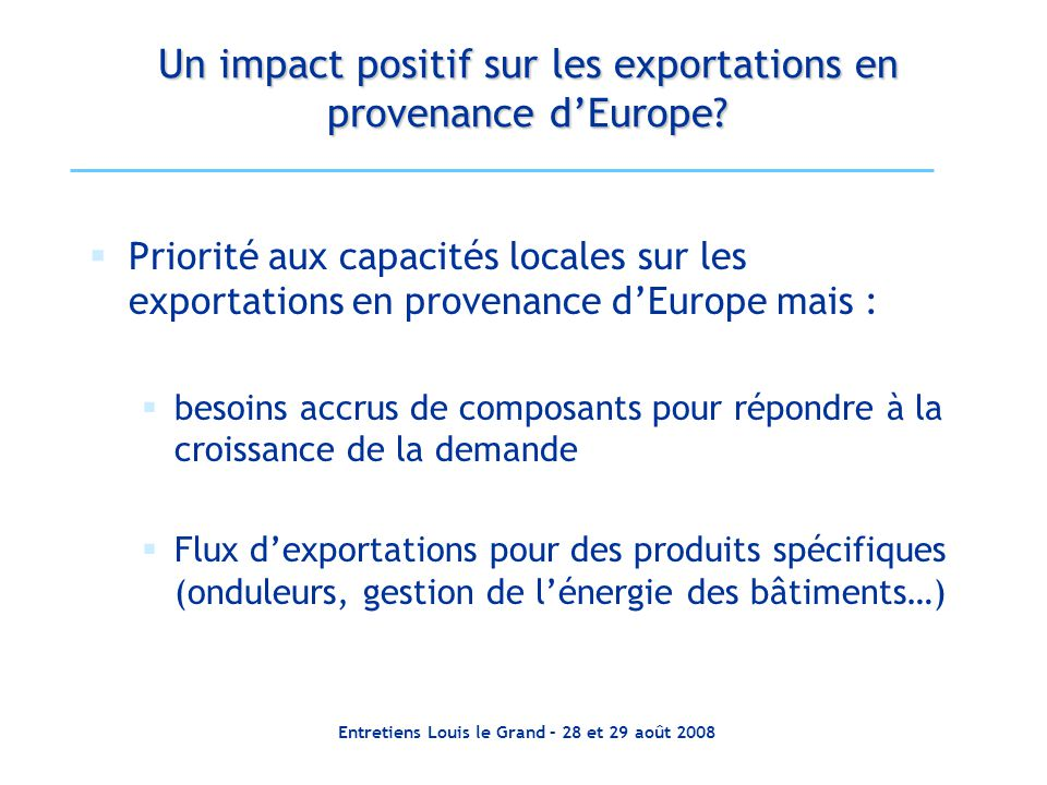 Un impact positif sur les exportations en provenance d'Europe