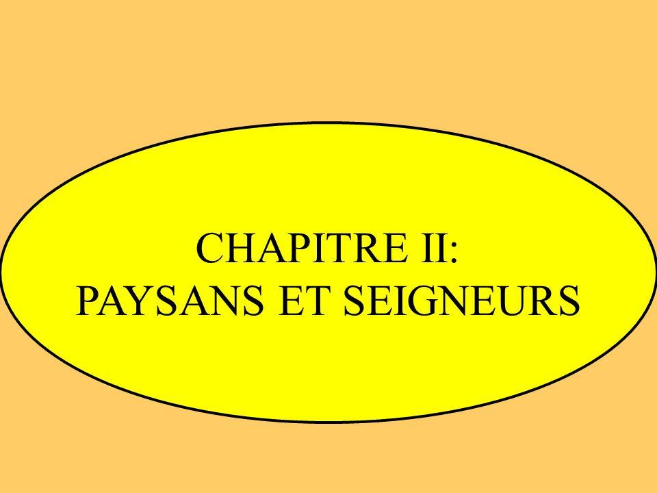 CHAPITRE II: PAYSANS ET SEIGNEURS