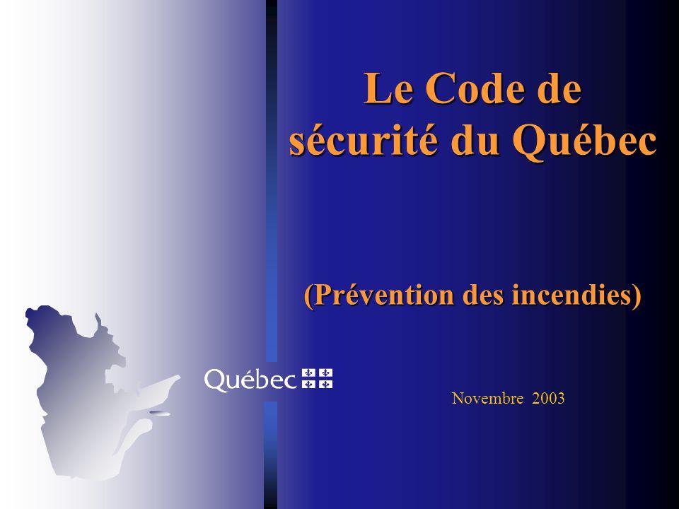 Le Code de sécurité du Québec (Prévention des incendies)