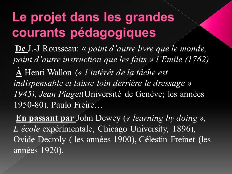 Le projet dans les grandes courants pédagogiques