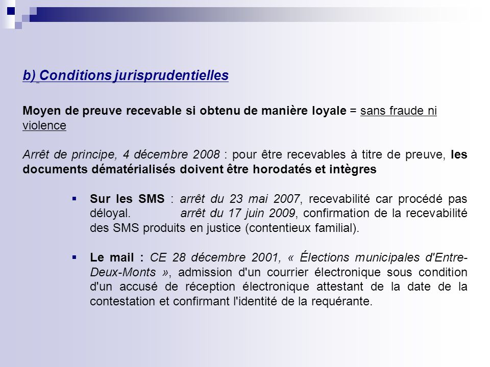 b) Conditions jurisprudentielles