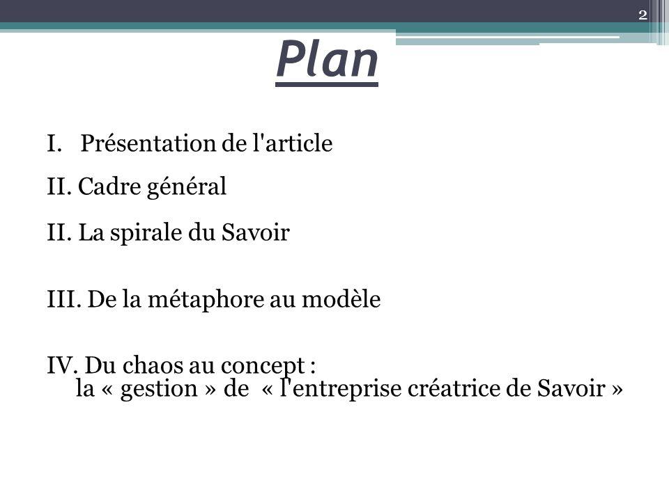 Plan I. Présentation de l article II. Cadre général