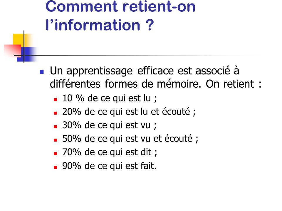Comment retient-on l'information