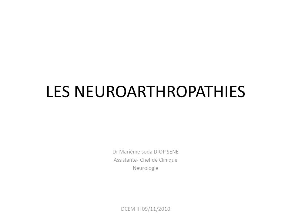 LES NEUROARTHROPATHIES