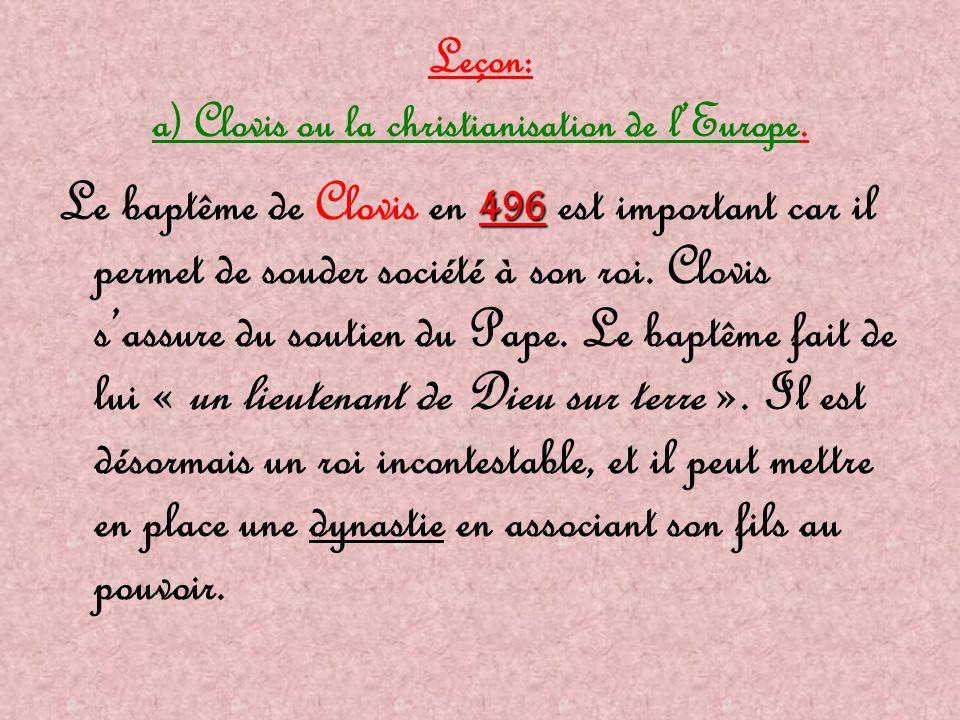 Leçon: a) Clovis ou la christianisation de l'Europe.