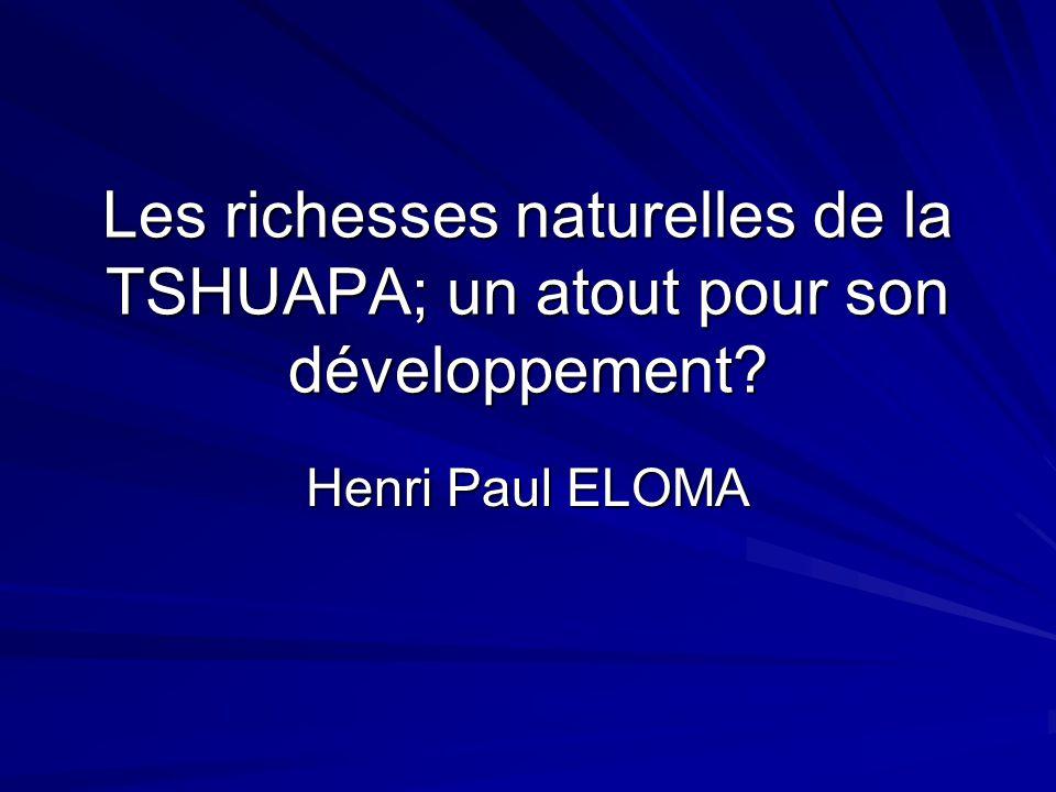 Les richesses naturelles de la TSHUAPA; un atout pour son développement