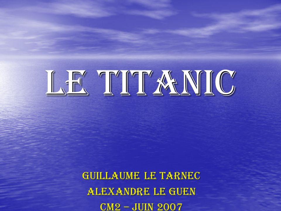 Guillaume Le Tarnec Alexandre Le guen CM2 – juin 2007