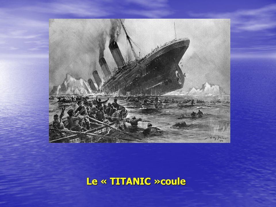 Le « TITANIC »coule