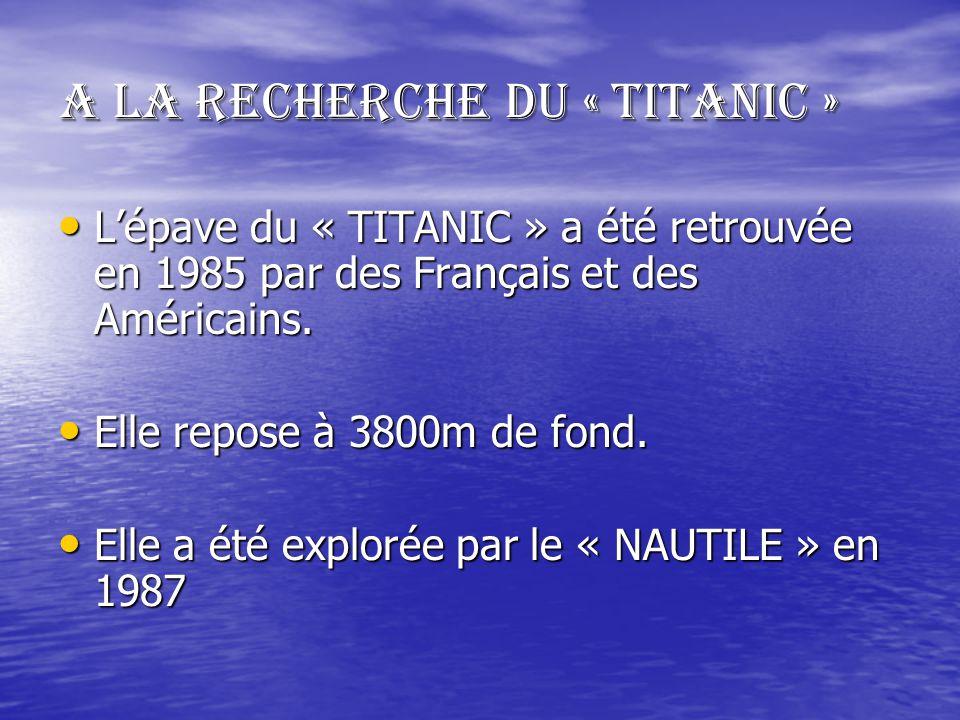 A la recherche du « TITANIC »