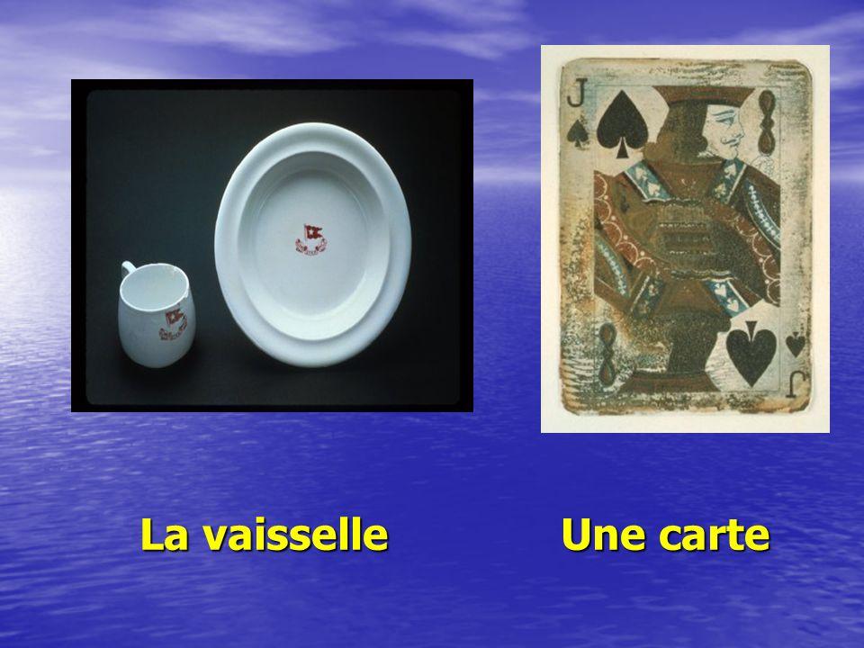 La vaisselle Une carte