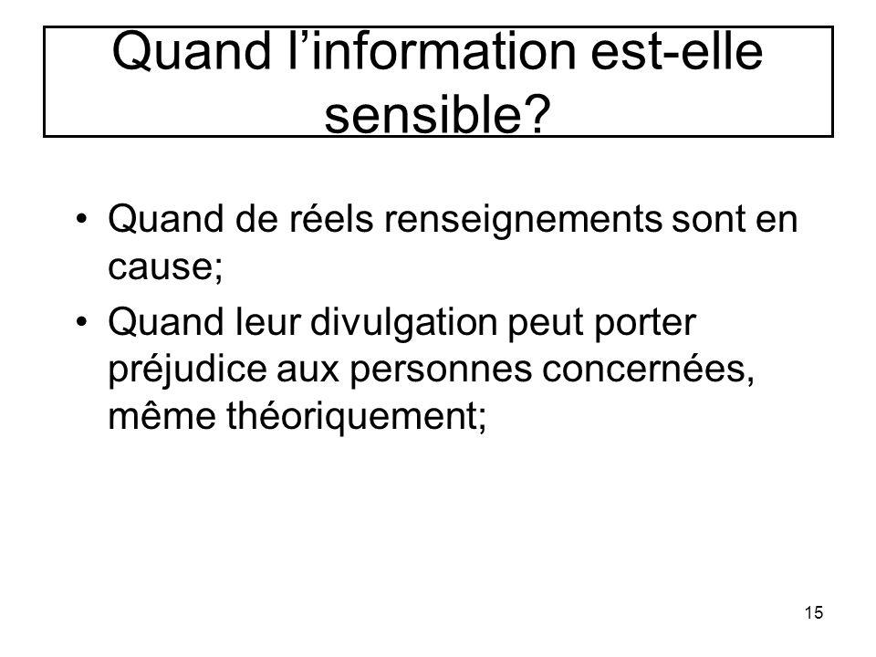Quand l'information est-elle sensible