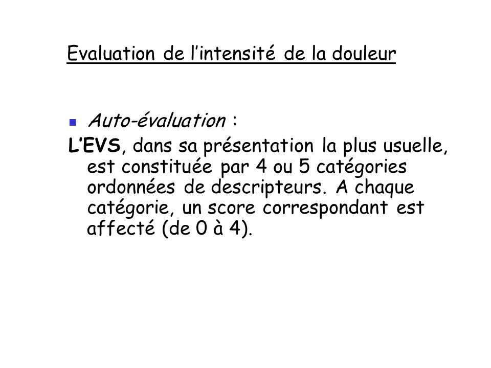Evaluation de l'intensité de la douleur