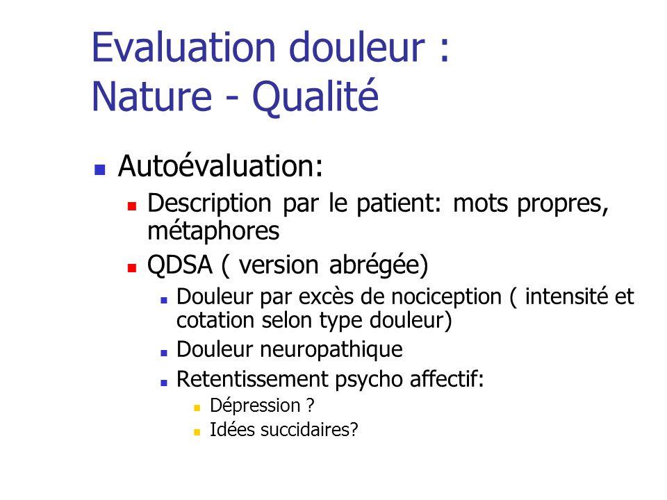 Evaluation douleur : Nature - Qualité